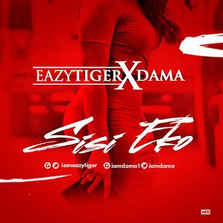 EazyTiger ft. Dama – Sisi Eko (prod. Teazer)