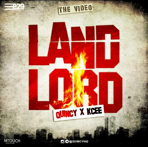 VIDEO: Quincy ft. Kcee - Landlord