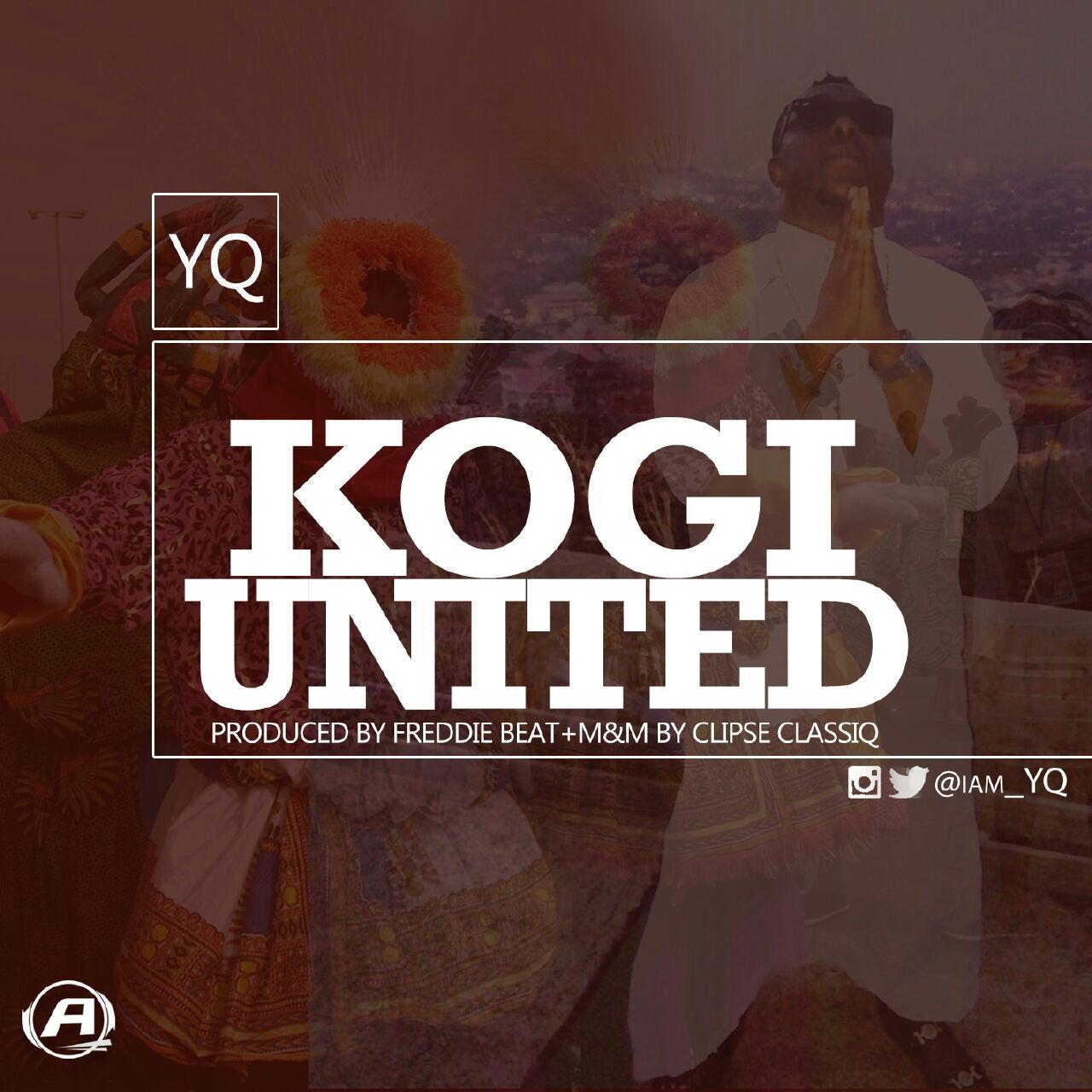 YQ - Kogi United (prod. Freddie Beat)