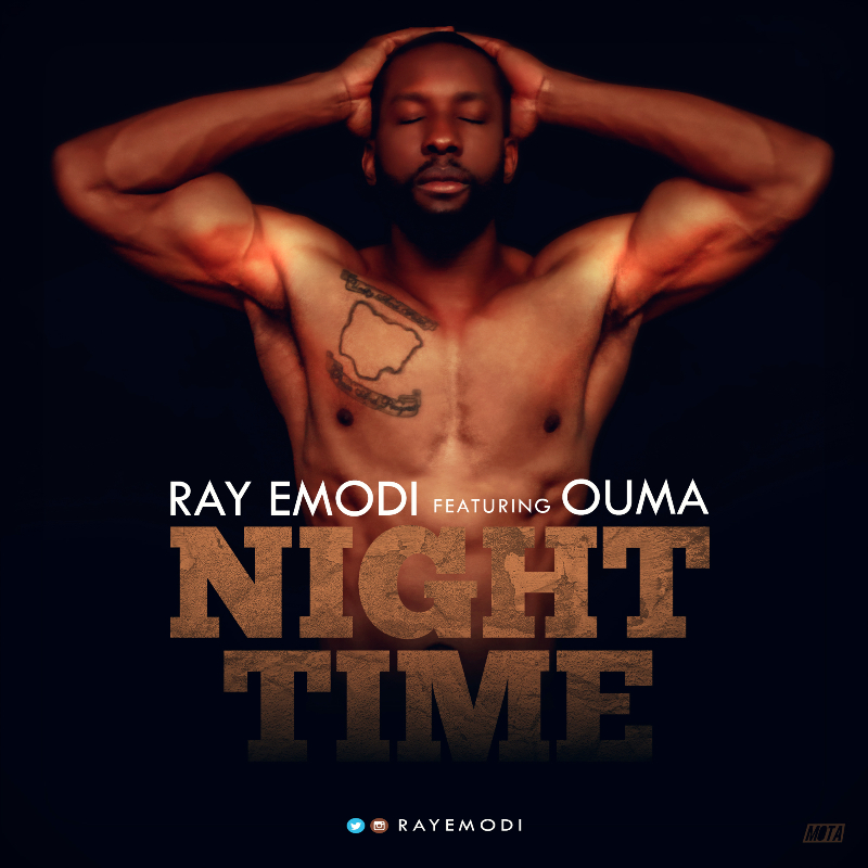 Ray Emodi ft. Ouma – Night Time