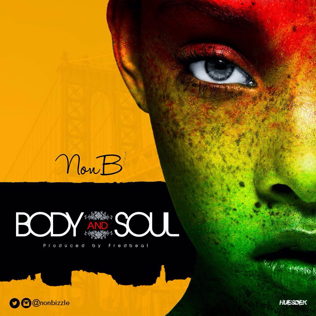 Non B – Body And Soul (prod. Fredbeat)