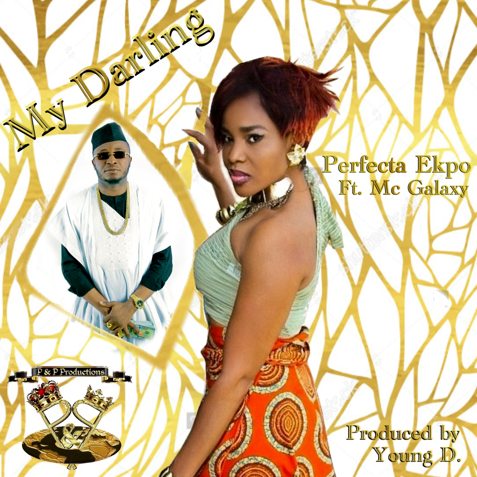 Perfecta Ekpo ft. MC Galaxy – My Darling (prod. Young D)