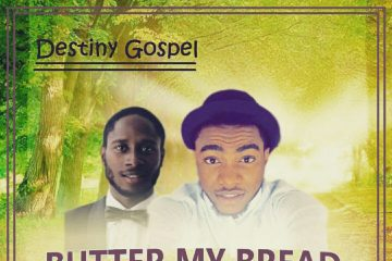 Destiny Gospel – Butter My Bread ft. Neche (prod. K-Slim)