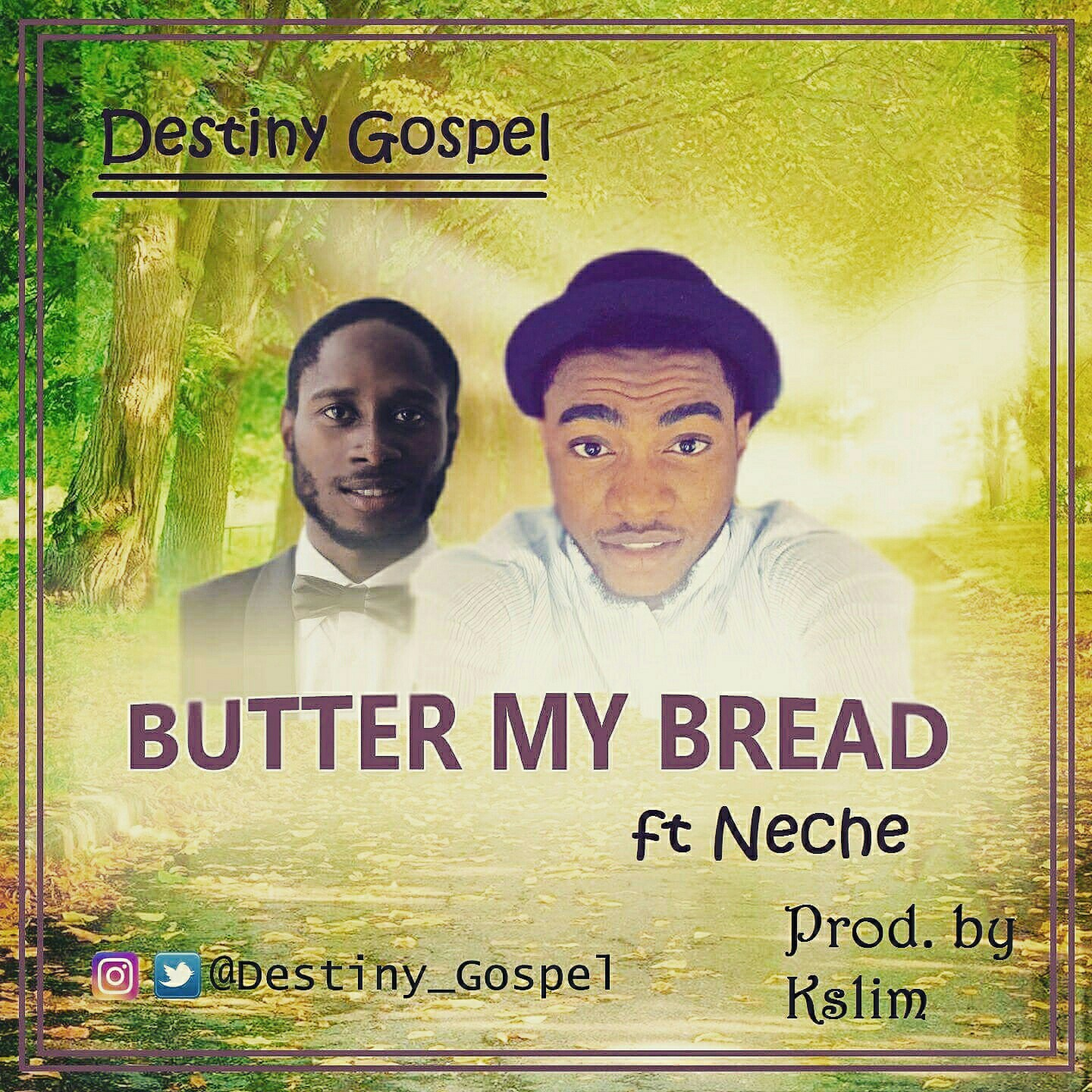 Destiny Gospel - Butter My Bread ft  Neche (prod  K-Slim