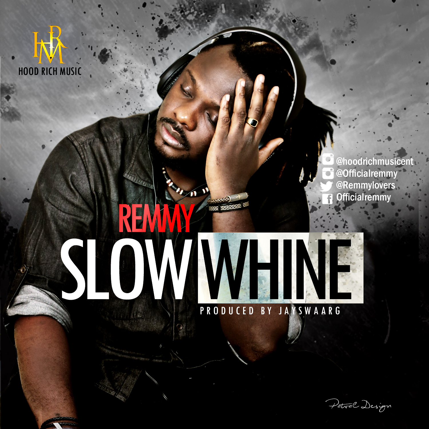 Remmy – Slow Whine