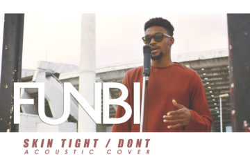 VIDEO: Funbi – Skin Tight/Don't (Cover)