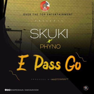 VIDEO: Skuki ft. Phyno - E Pass Go