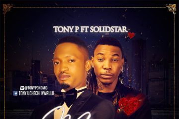 Tony P ft. Solidstar – Marry You (prod. DJ Coublon)