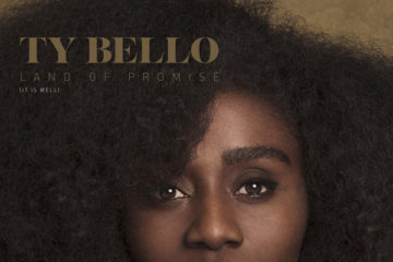 TY Bello – Land Of Promise (It Is Well)