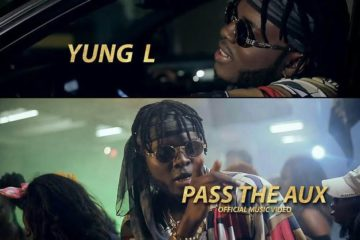 VIDEO: Yung L – Pass The Aux