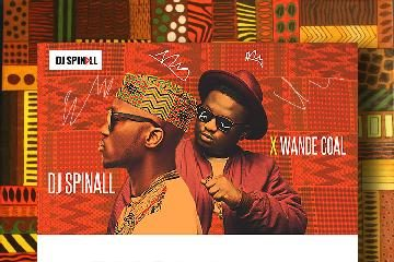 DJ Spinall x Wande Coal – Shout Out (Trap Remix)