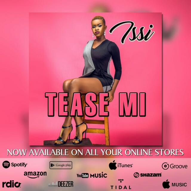 VIDEO: Issi – Tease Mi
