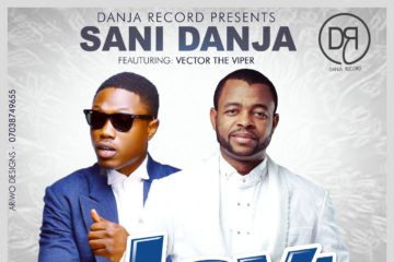 Sani Danja ft. Vector – Joy