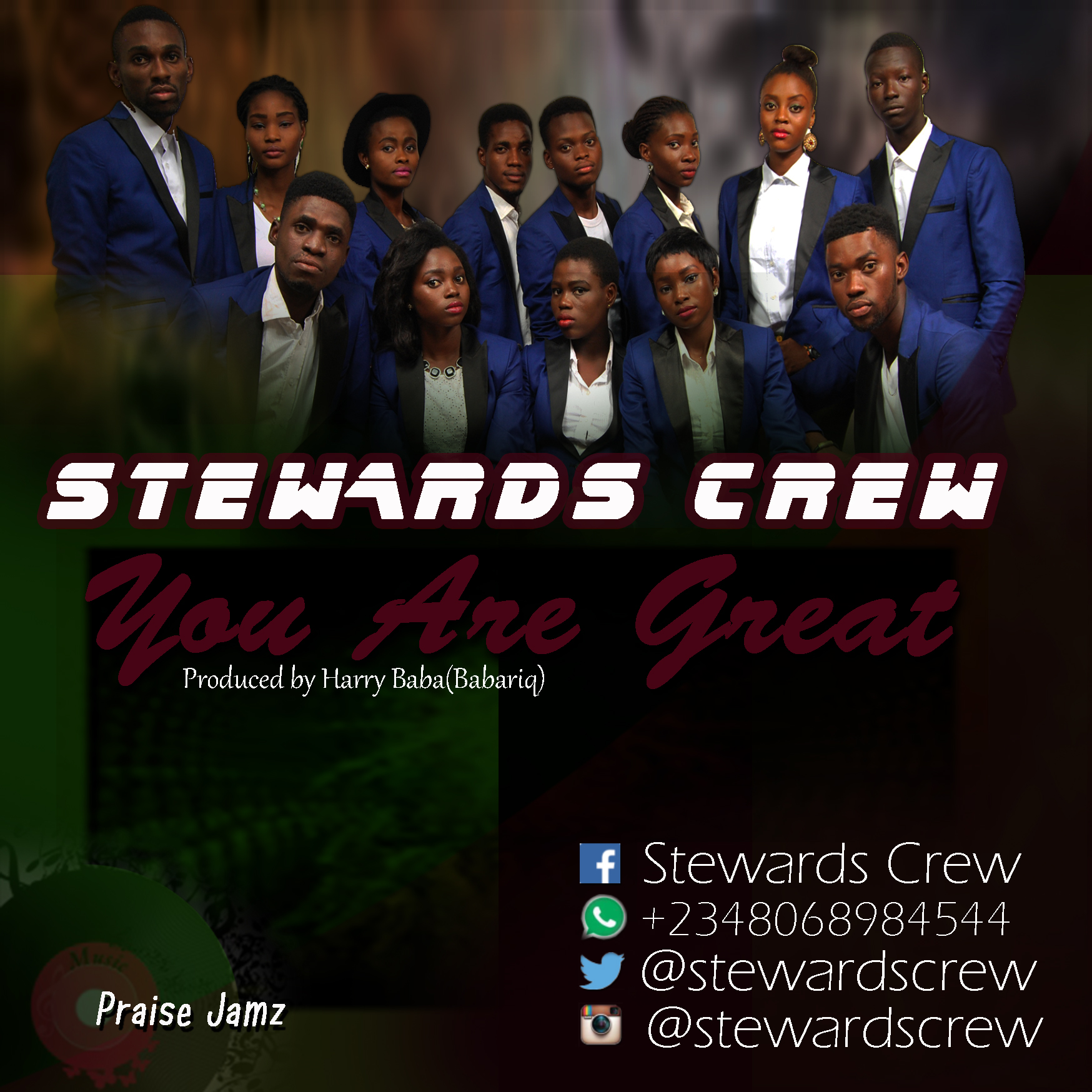 Stewards Crew – You are Great