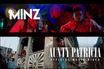 VIDEO: Minz – Aunty Patricia
