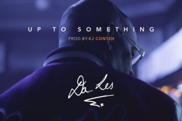 VIDEO: Da L.E.S – Up To Something