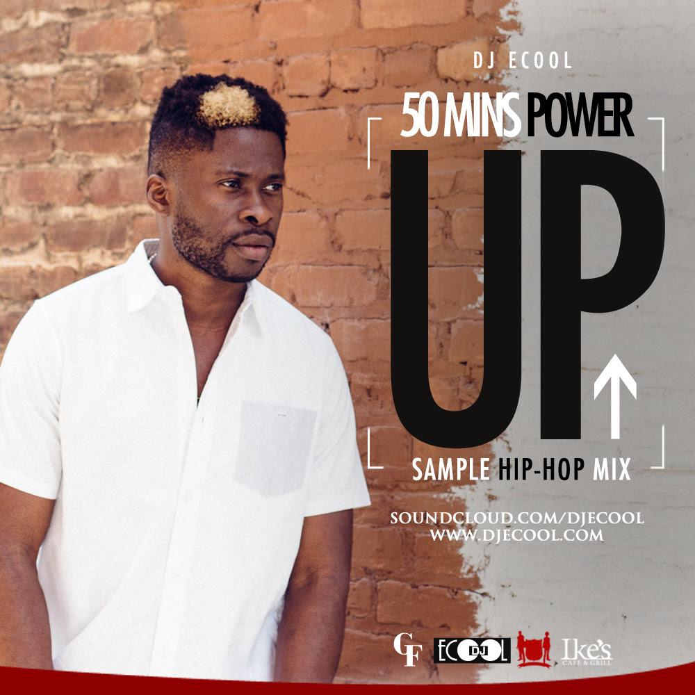 DJ Ecool Power Up Hip Hop Mix