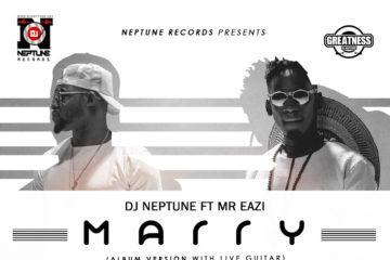 VIDEO: DJ Neptune Ft. Mr Eazi – MARRY | B-T-S Photos + Lyric VIDEO