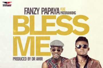 Fanzy-papaya-bless-me-ft-patoranking.jpg