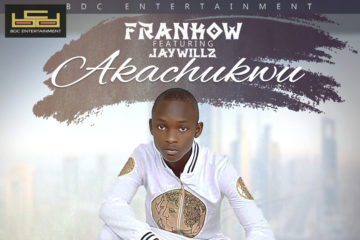 Frankow – Akachukwu ft. Jaywillz (prod. Major Bangz)