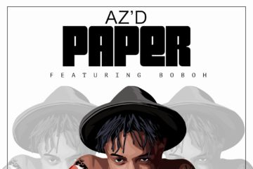 AZ'D ft. Boboh – Paper (prod. MikeMillzZoneM)