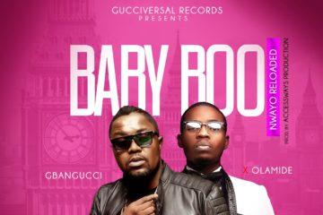 VIDEO: Gbangucci ft. Olamide – Baby Boo Nwayo Reloaded