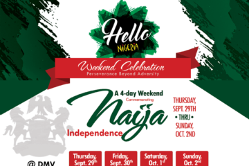 Hello Nigeria! | The Official Nigerian Independence Weekend Celebration – DC, MD, VA #hellonigeriadmv