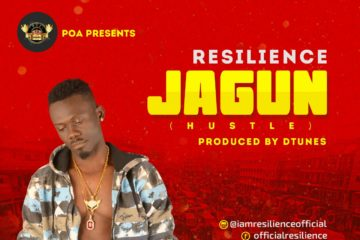 VIDEO: Resilience – Jagun (Hustle)
