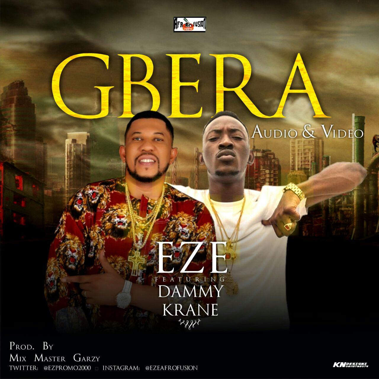 VIDEO: Eze ft. Dammy Krane - Gbera