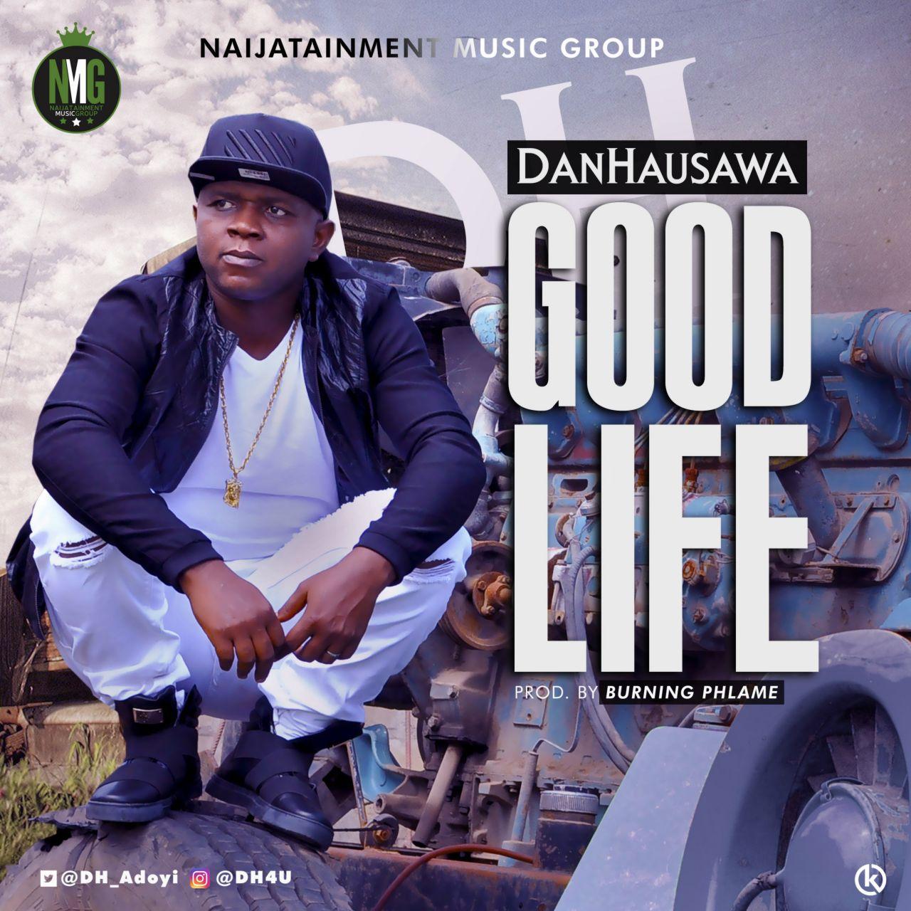 Danhausawa (DH) - Good Life