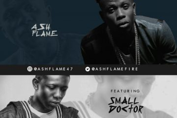 Ash Flame – Pelemo ft. Small Doctor