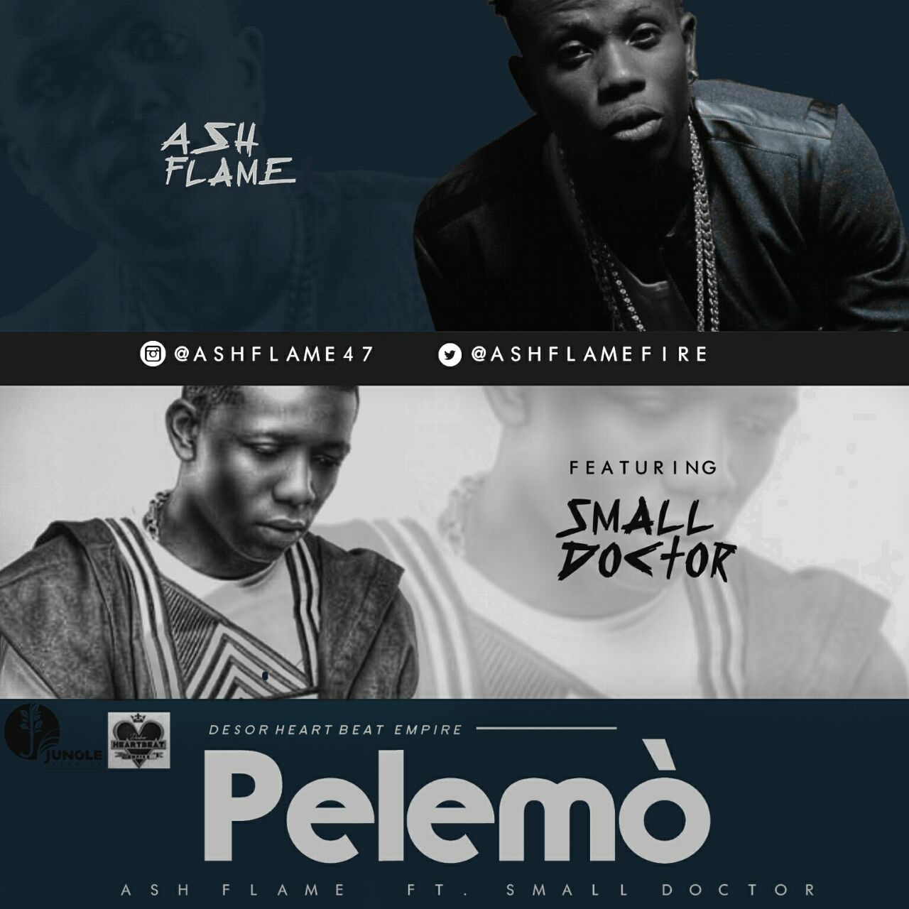 Ash Flame - Pelemo ft. Small Doctor
