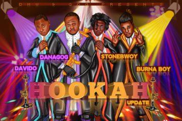 Danagog ft. Davido X Stonebwoy X Burna Boy – Hookah (Remix)
