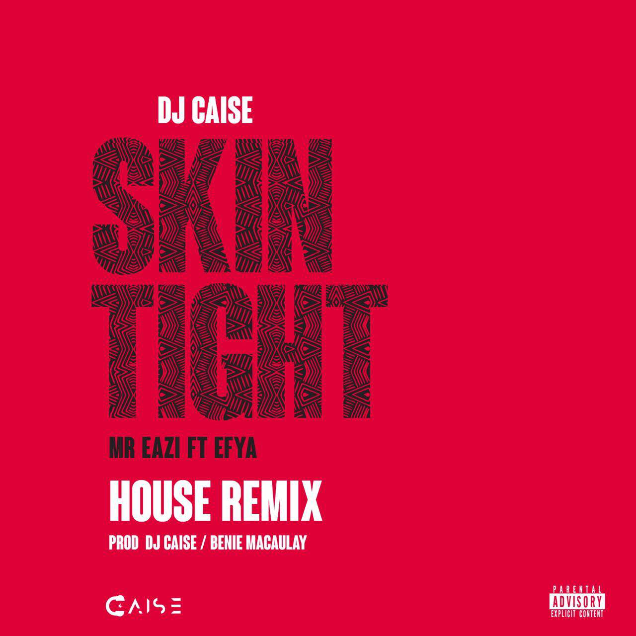 Dj caise skin tight house remix latest naija for House music remix