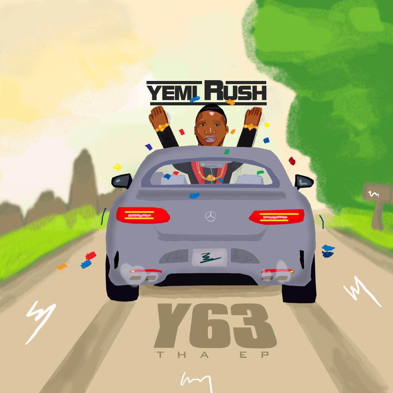 Yemi Rush - Fly | Y63 Tha EP