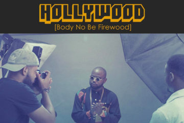 Chyn – Hollywood (Body No Be Firewood) | Lyric Video