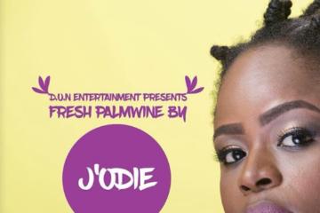 J'odie – Fresh Palmwine (prod. Wole Oni)