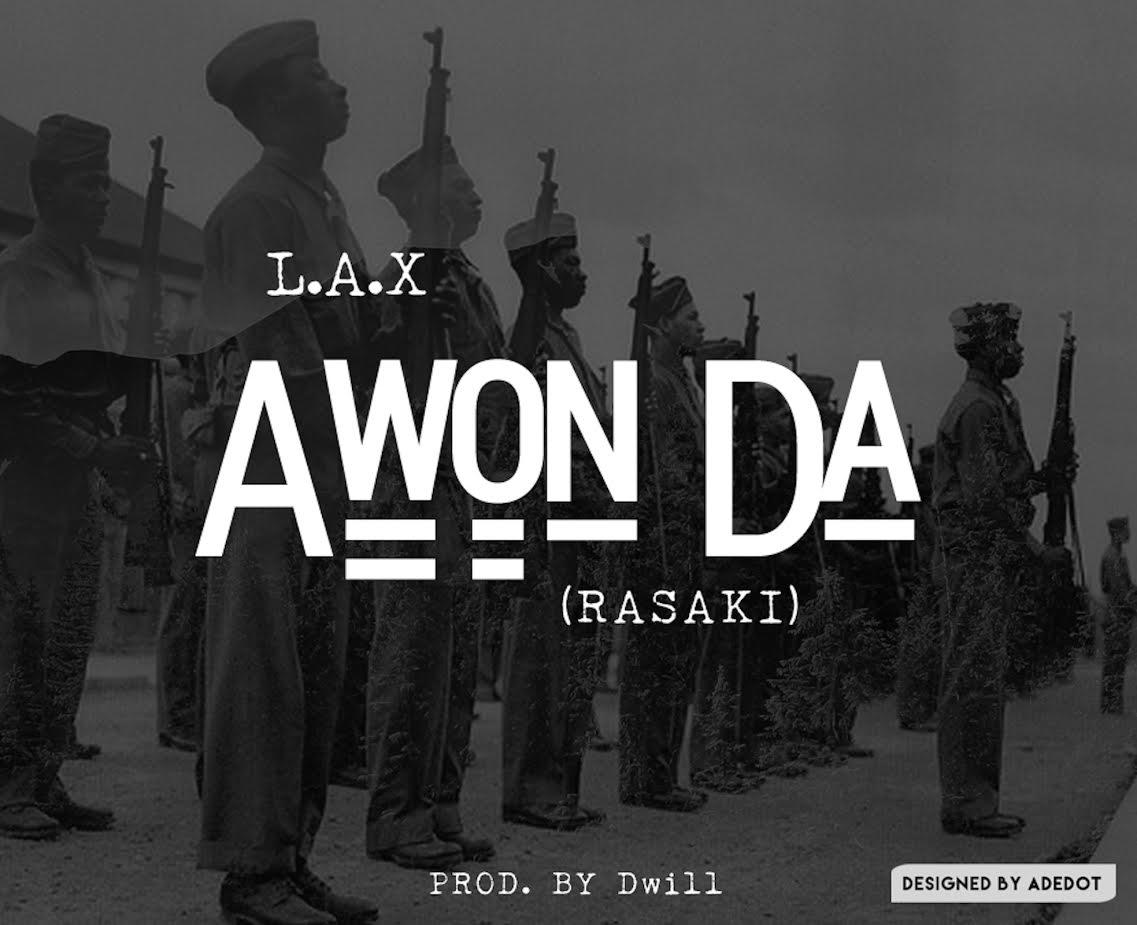 L.A.X Awon Da