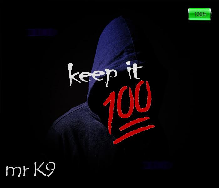 Mr K9 Keep It 100