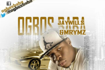 Ogbos Baba – Not Smiling ft. JayWills x Mrymz