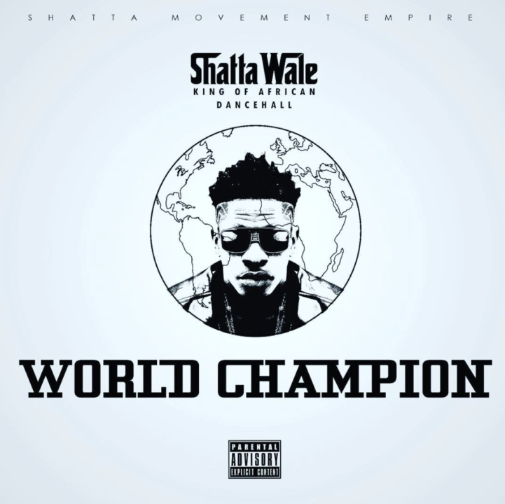 Shatta Wale - World Champion