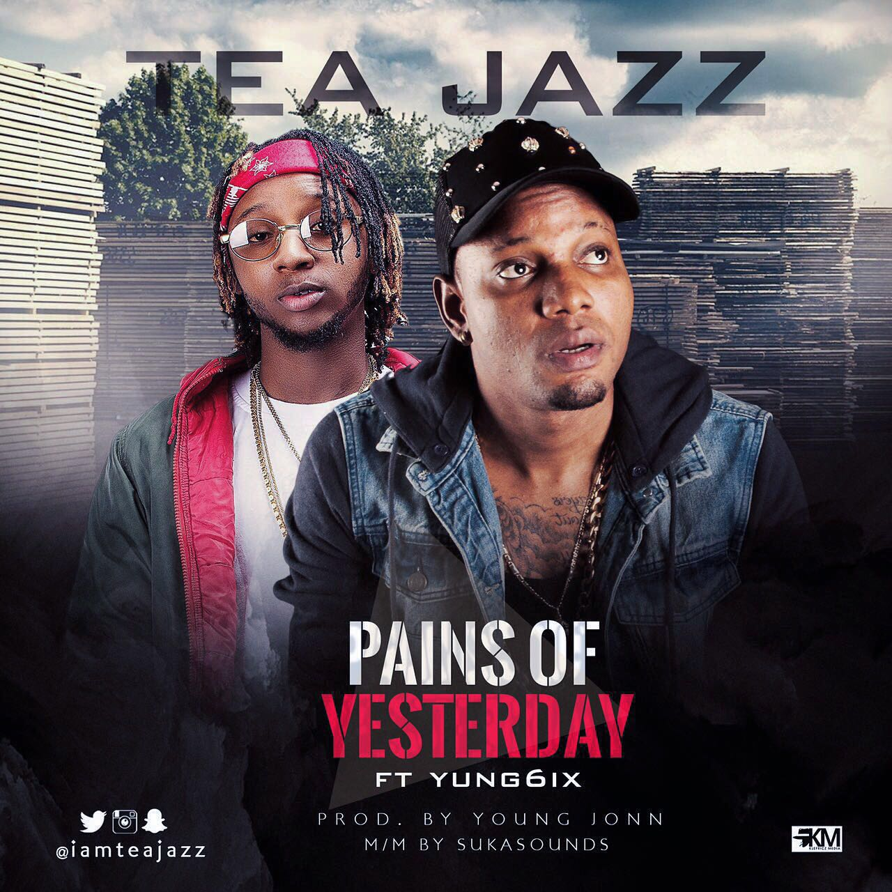 Tea Jazz ft. Yung6ix – Pains of Yesterday (Prod. Young Jonn)