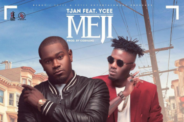 Tjan – Meji ft. Ycee (prod. by Cobhams Asuquo)