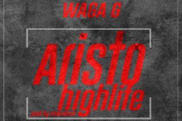 Waga G Aristo Highlife Art feat