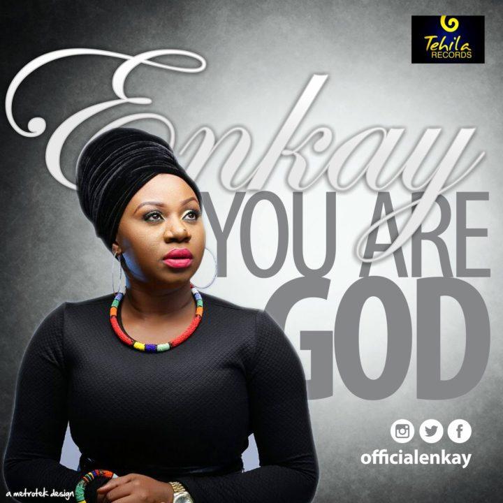 You are God - Enkay