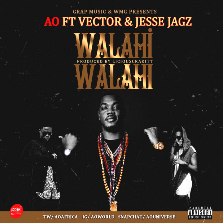G.R.A.P Music Presents: AO ft. Vector x Jesse Jagz - Walahi Walahi