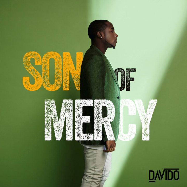 DAVIDO UNVEILS COVER ART FOR MUCH ANTICIPATED PROJECT - SON OF MERCY