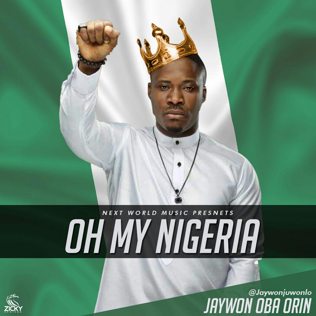 Jaywon - Oh My Nigeria