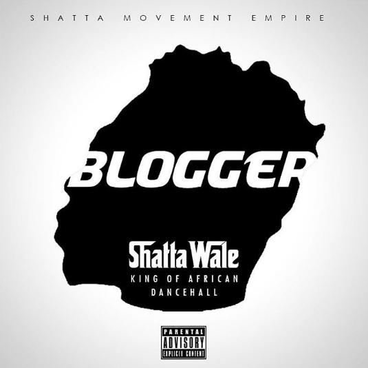 Shatta Wale - Blogger