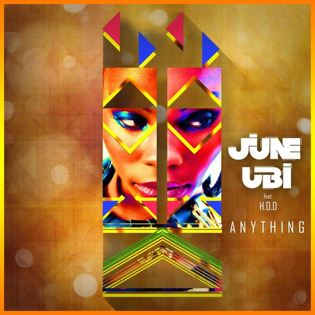 VIDEO: June Ubi - Anything ft. H.O.D